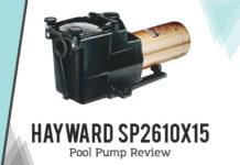 hayward SP2610X15 pool pump review